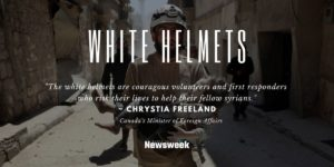 White Helmets The Most Dangerous Job in the World